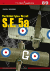 The British Fighter Aircraft S.E. 5a (Topdrawings #7089) Cover Image