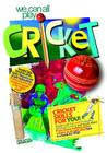 we can all play cricket: Cricket Skills for You! Cover Image