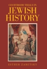 Courtroom Trials in Jewish History Cover Image