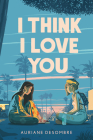 I Think I Love You (Underlined Paperbacks) Cover Image
