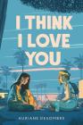 I Think I Love You (Underlined Paperbacks) Cover Image