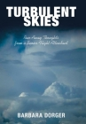 Turbulent Skies: Run-Away Thoughts from a Senior Flight Attendant Cover Image