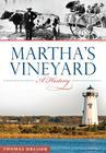 Martha's Vineyard: A History (Brief History) Cover Image
