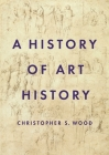 A History of Art History Cover Image