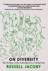 On Diversity: The Eclipse of the Individual in a Global Era Cover Image
