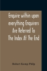Enquire Within Upon Everything Enquirers Are Referred To The Index At The End Cover Image