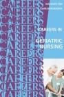 Careers in Geriatric Nursing Cover Image