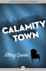 Calamity Town Cover Image
