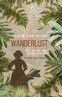 Wanderlust: The Amazing Ida Pfeiffer, the First Female Tourist Cover Image