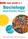 AQA GCSE (9-1) Sociology – AQA GCSE 9-1 Sociology Exam Practice Papers Cover Image