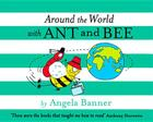 Around the World with Ant and Bee (Ant & Bee) Cover Image