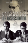 Carlos Marcello: The Man Behind the JFK Assassination Cover Image