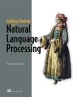 Getting Started with Natural Language Processing Cover Image
