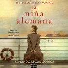 La Niña Alemana (the German Girl Spanish Edition): Novela Cover Image