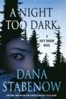 A Night Too Dark: A Kate Shugak Novel (Kate Shugak Novels #17) Cover Image