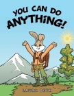 You Can Do Anything! Cover Image