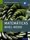 Ib Matematicas Nivel Medio Libro del Alumno: Programa del Diploma del Ib Oxford Cover Image