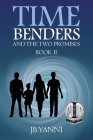 Time Benders and the Two Promises: Book Ii Cover Image