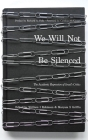 We Will Not Be Silenced: The Academic Repression of Israel's Critics Cover Image