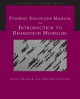 Student Solutions Manual for Abraham/Ledolter's Introduction to Regression Modeling Cover Image