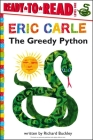 The Greedy Python (The World of Eric Carle) Cover Image