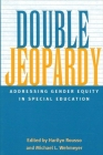 Double Jeopardy: Addressing Gender Equity in Special Education (Suny Series) Cover Image