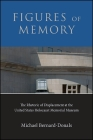 Figures of Memory: The Rhetoric of Displacement at the United States Holocaust Memorial Museum Cover Image