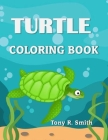 Turtle Coloring Book: Ages 4-8 Cover Image