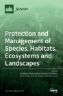 Protection and Management of Species, Habitats, Ecosystems and Landscapes Cover Image