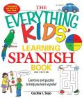 The Everything Kids' Learning Spanish Book: Exercises and puzzles to help you learn Espanol (Everything® Kids) Cover Image