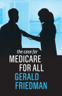 The Case for Medicare for All Cover Image