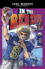 In the Red Zone (Jake Maddox Graphic Novels) Cover Image