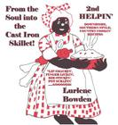 From the Soul Into the Cast Iron Skillet--2nd Helpin' Cover Image