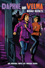 Buried Secrets (Daphne and Velma YNovel #3) (Media tie-in) (Scooby-Doo! #3) Cover Image