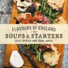 Flavours of England: Soups and Starters Cover Image