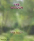 The Garden: Elements and Styles Cover Image