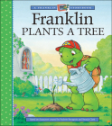 Franklin Plants a Tree (A Franklin TV Storybook) Cover Image