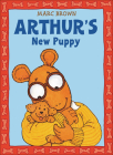 Arthur's New Puppy (Arthur Adventures (Pb)) Cover Image