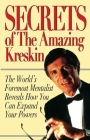 Secrets of the Amazing Kreskin: The World's Foremost Mentalist Reveals How You Can Expand Your Powers Cover Image