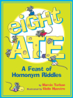 Eight Ate: A Feast of Homonym Riddles Cover Image