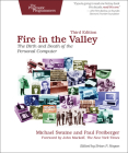 Fire in the Valley: The Birth and Death of the Personal Computer Cover Image