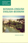 Bosnian-English, English-Bosnian Concise Dictionary (Hippocrene Concise Dictionary) Cover Image