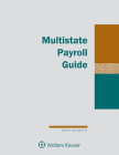 Multistate Payroll Guide: 2021 Edition Cover Image