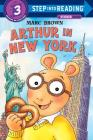 Arthur in New York (Step into Reading) Cover Image