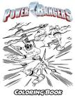 Power Rangers Coloring Book: Coloring Book for Kids and Adults, Activity Book with Fun, Easy, and Relaxing Coloring Pages Cover Image