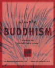 Simple Buddhism: A Guide to Enlightened Living Cover Image