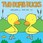 Two Dumb Ducks Cover Image