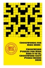 Crosswords for Kids 2020: Crossword Puzzles for Kids Ages 9 to 12, Crossword Easy Puzzle Books 2020 Cover Image
