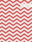Cool School: Large College Ruled Notebook for Homework School or Work Red and White Chevron Pattern Cover Image