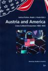 Austria and America: Cross-Cultural Encounters 1865-1933 (American Studies in Austria #14) Cover Image